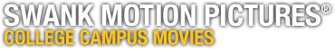 Swank Motion Pictures: College Campus Movies